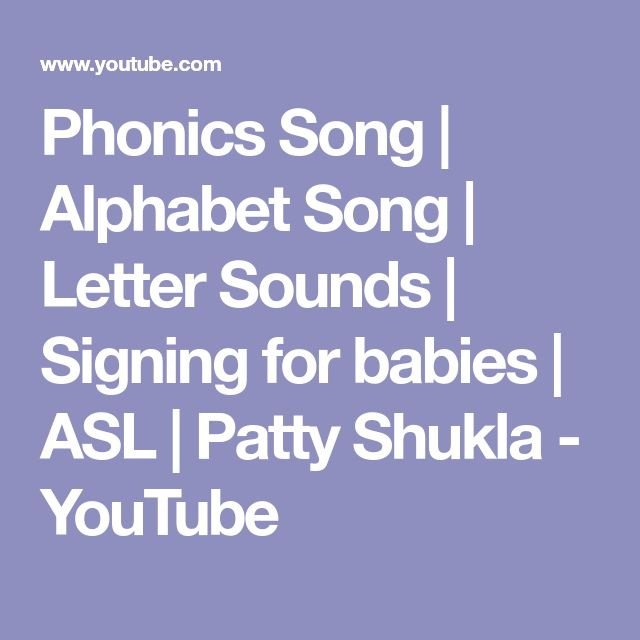 Phonics Song | Alphabet Song | Letter Sounds | Signing for babies | ASL |  Patty Shukla - YouTube