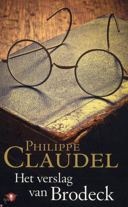 Het verslag van Brodeck, Philippe Claudel .