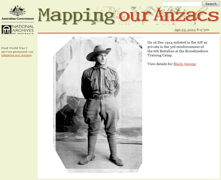 Why not commemorate ANZAC Day 2012 by visiting 'Mapping Our Anzacs'? Find your Anzac amongst 376,000 World War I service records held by the National Archives, add an item (a photograph, letter or other memento) to the scrapbook, or build a tribute. http://mappingouranzacs.naa.gov.au/default.aspx