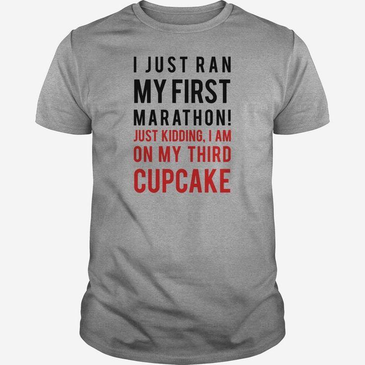 I Just Ran My First Marathon Womens TShirts, Order HERE ==> https://www.sunfrog.com/Sports/135278129-965908059.html?89700, Please tag & share with your friends who would love it, #run training, half marathon, marathon gear #runningadvice #videos #shop
