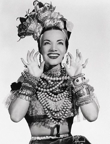 Brazilian performer, Carmen MIranda ~ the queen of accessories! (1909-1955)