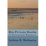 His Private Realm (Paperback)By Jerilynn R. Watlington