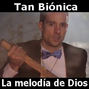 Tan Bionica - La melodia de Dios acordes