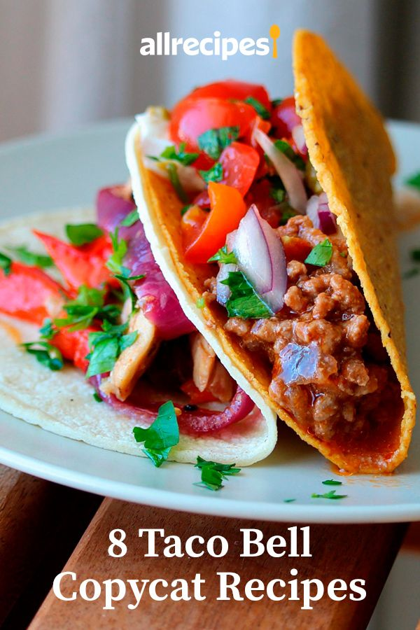 8 Taco Bell Copycat Recipes That Are Better Than Drive Thru In 2020 Best Ground Beef Recipes Best Mexican Recipes Beef Recipes