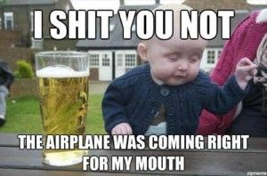 I am ashamedly addicted to drunk baby memes.