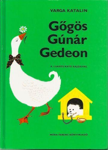 Hungarian Childrens Language Book Hardcover 2007 Hungary GŐGÖS GÚNÁR Gedeon | eBay
