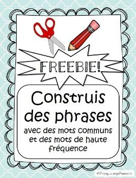 Phrases melees // French Build a Sentence Freebie is a fantastic freebie for your primary French students to practice reading and writing common words and sight words. This freebie is a preview of French Sight Words Build a Sentence.This is a set of 3 worksheets that asks students to cut out common/sight words, read them, work out a sentence and paste the words in order.
