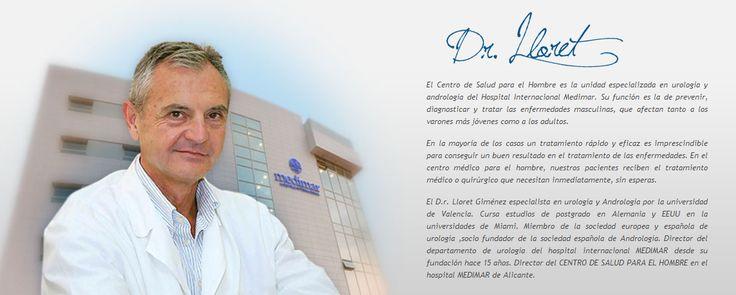 Te presentamos al Dr. Lloret, el Director del Centro de Salud para el Hombre, experto urólgo y andrólogo.