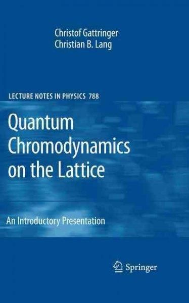 Quantum Chromodynamics on the Lattice: An Introductory Presentation