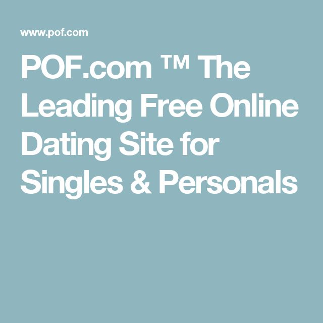POF com     The Leading Free Online Dating Site for Singles  amp  Personals