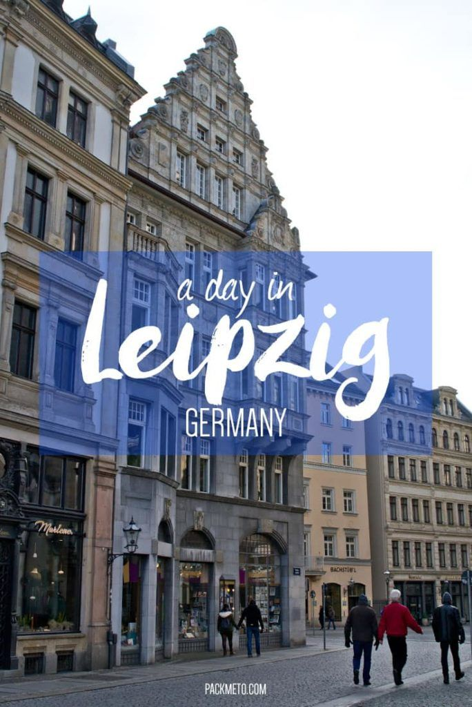 Looking for a day trip from Berlin? Consider heading to Leipzig. Here is how to spend a day in Leipzig, Germany | packmeto.com: