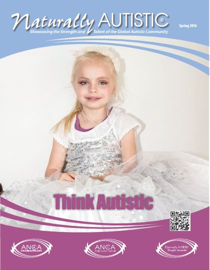In This Issue Spring Issue 2016 – Think Autistic™! Lead article contributed by James Paul Wagner (USA), THINKAUTISTIC – James, a seasoned writer, and publisher shares with the read wha…