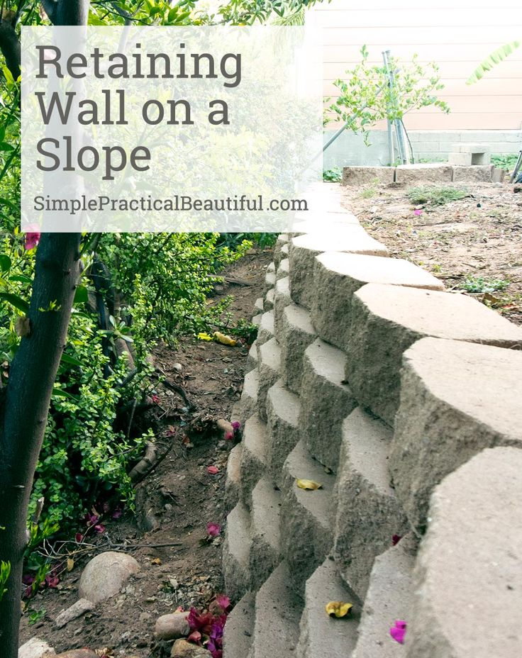 DIY Retaining Wall : How to make gardening and landscaping on a hill easier