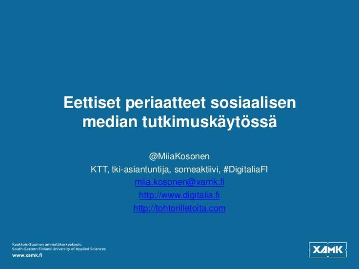Luento sosiaalisen median tutkimuskäytön eettisistä periaatteista Digitalian järjestämässä Digitaalisen tiedon kesäkoulussa 16.8.2017.