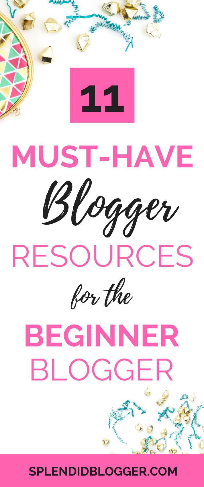 Being a new blogger can be downright confusing! So many things to get done and so many choices to make in terms of set-up, design, and functionality. Let me help you narrow it down with some of my favorite blogger resources. | new blogger | beginner blogger | blogger resources | how to start a blog | splendidblogger.com