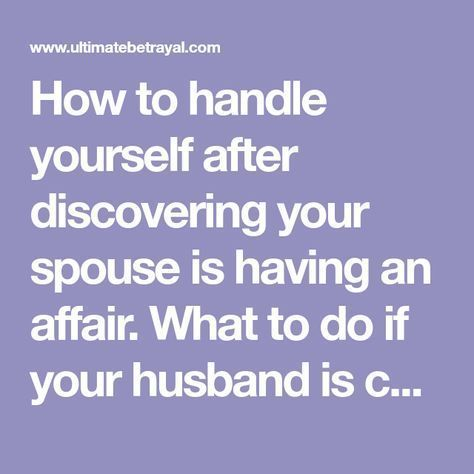 wife is having an affair what to do