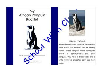 This is a booklet in which young children can read and learn about the African Penguin.  The booklet covers the following areas about the African Penguins: - where they are from, what they sound and ook like - their ability to swim and what they eat - where they live and them having babies - their life span and why they are now endangered  It also has a section where the children can write what they have learnt from the information presented in the booklet.