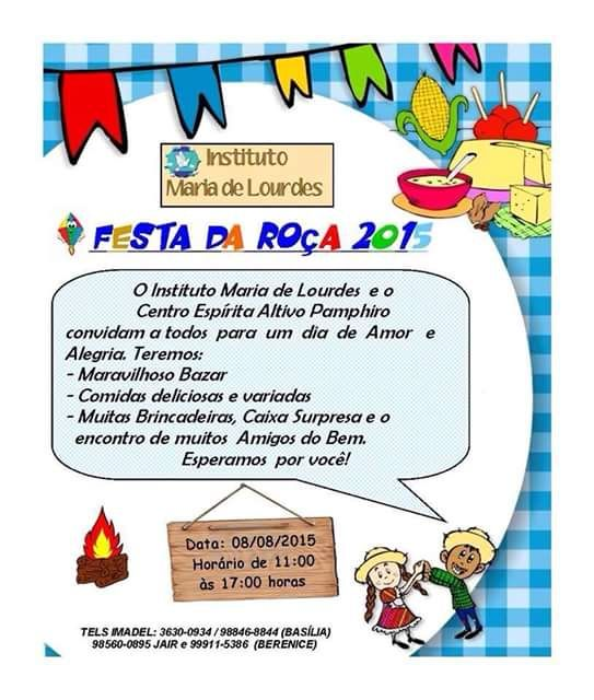O Instituto Maria de Lourdes e o Centro Espírita Altivo Pamphiro Convidam a todos para o seu arraiá Beneficente Festa da Roça 2015 - Guapimirim - RJ - http://www.agendaespiritabrasil.com.br/2015/08/04/o-instituto-maria-de-lourdes-e-o-centro-espirita-altivo-pamphiro-convidam-a-todos-para-o-seu-arraia-beneficente-festa-da-roca-2015-guapimirim-rj/