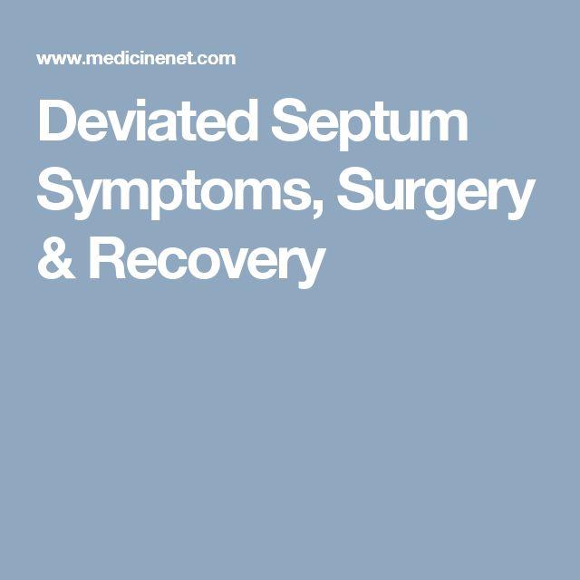 Deviated Septum Symptoms, Surgery & Recovery