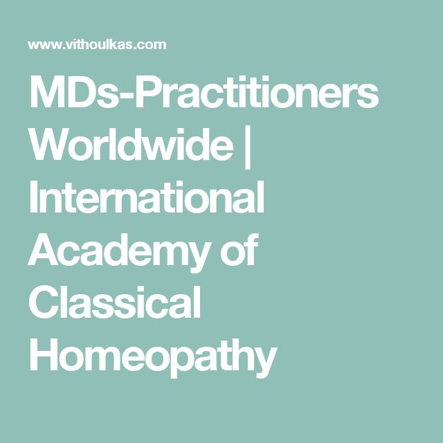 MDs-Practitioners Worldwide | International Academy of Classical Homeopathy
