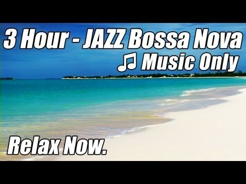 ▶ JAZZ INSTRUMENTAL Music Smooth BOSSA NOVA Playlist Chill Out Relax Video HAPPY HOUR Songs Musica Mix - YouTube