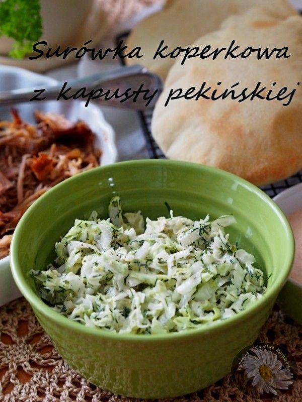 Kulinarne Szaleństwa Margarytki: Surówka koperkowa z kapusty pekińskiej