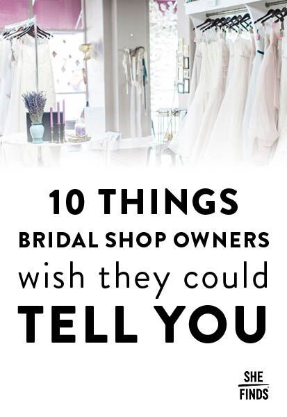 10 Things Bridal Shop Owners Wish They Could Tell You
