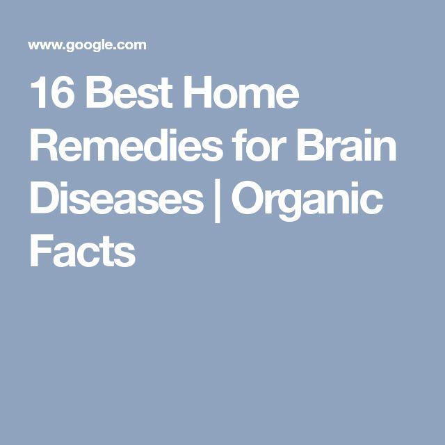 16 Best Home Remedies for Brain Diseases | Organic Facts