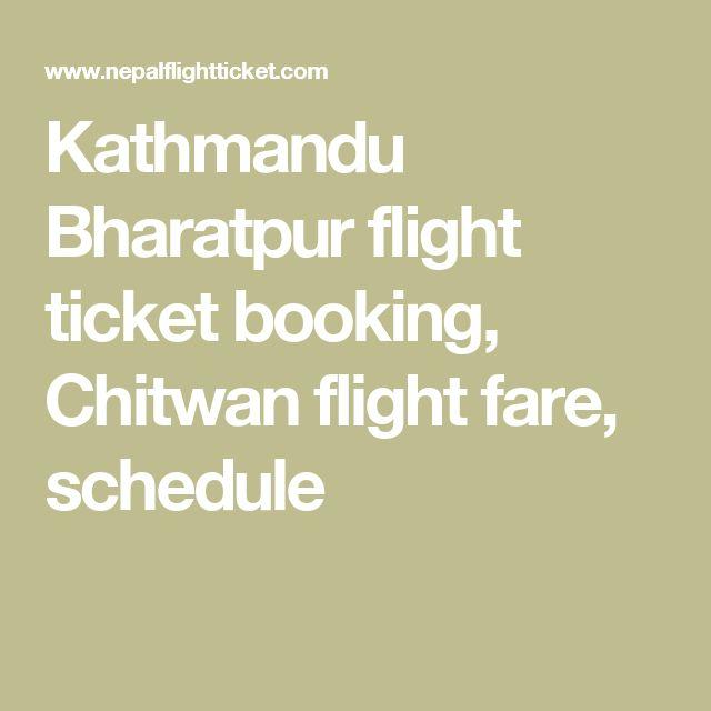 Kathmandu Bharatpur flight ticket booking, Chitwan flight fare, schedule