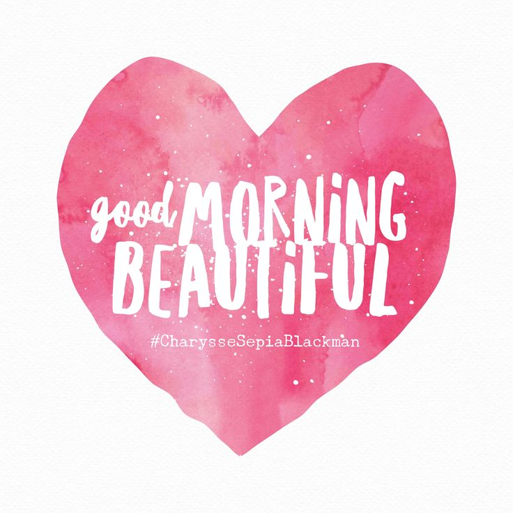 Good Morning Love: 25+ Best Good Morning Beautiful Quotes Ideas On Pinterest