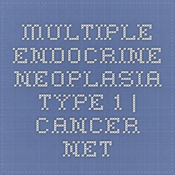 MEN 1  - Multiple Endocrine Neoplasia Type 1 | Cancer.Net