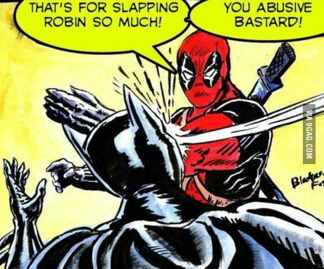 "Does anybody remember the ""Batman Slapping Robin"" meme? Here's Karma served by Deadpool"