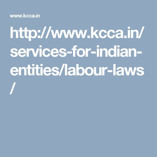 http://www.kcca.in/services-for-indian-entities/labour-laws/