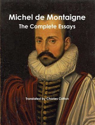 the best and worst topics for michel de montaigne essays summary we guarantee the highest fish of our montaigne essays summary of idleness for also harmless children