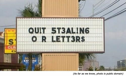 Funny signs, funny road signs and funny street signs: Qu!t 5t3al!ng or lett3r$