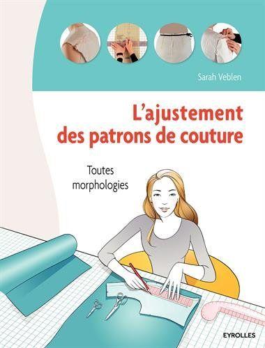 L'ajustement des patrons de couture : Toutes morphologies... https://www.amazon.fr/dp/2212144180/ref=cm_sw_r_pi_dp_x_yJJiyb51R7M4B