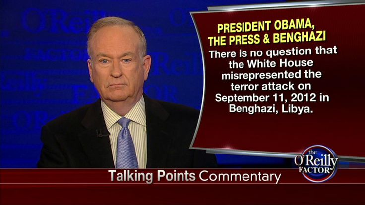 'Proof the American Press Is Dishonest': O'Reilly Slams Media for Failure to Cover Benghazi Memo