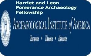 Harriet and Leon Pomerance Archaeology Fellowship for Canadian and USA Applicants in USA, and applicants are required to apply November 1, 2014. Archaeological Institute of America is offering archaeology fellowship. - See more at: http://www.scholarshipsbar.com/harriet-and-leon-pomerance-archaeology-fellowship.html#sthash.ZrWlO43x.dpuf