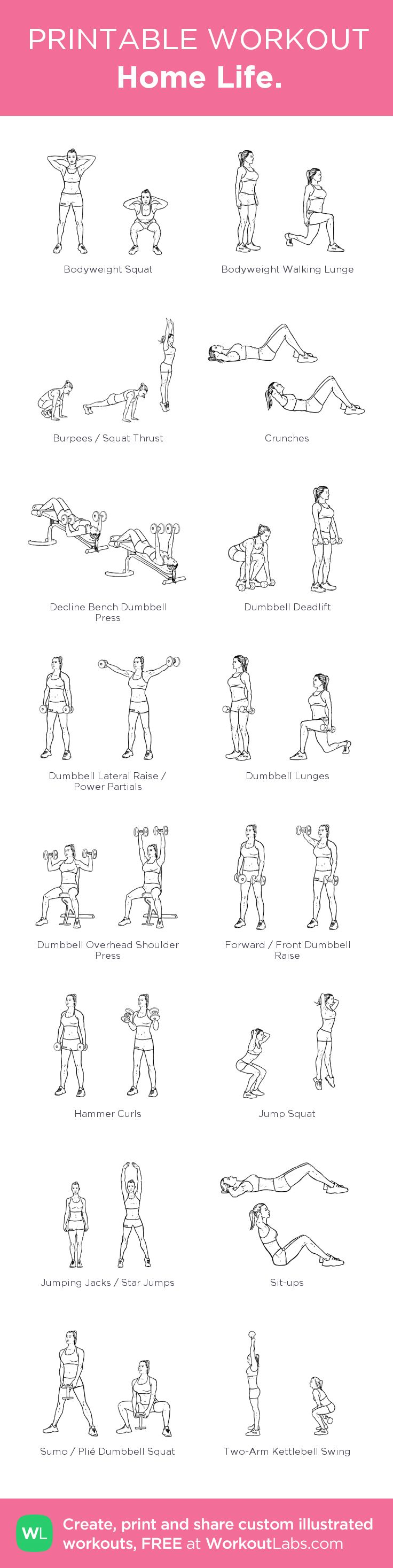 Home Life. –my custom workout created at WorkoutLabs.com • Click through to download as printable PDF! #customworkout