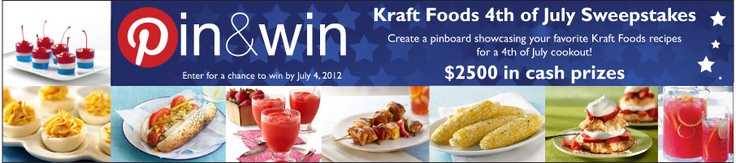 Pin & Win 4th of July Sweepstakes! Enter for a chance to win $2500 in cash prizesKraft Recipe, Prizes Kraftrecipes, Kraft Food, Win Kraftrecipes