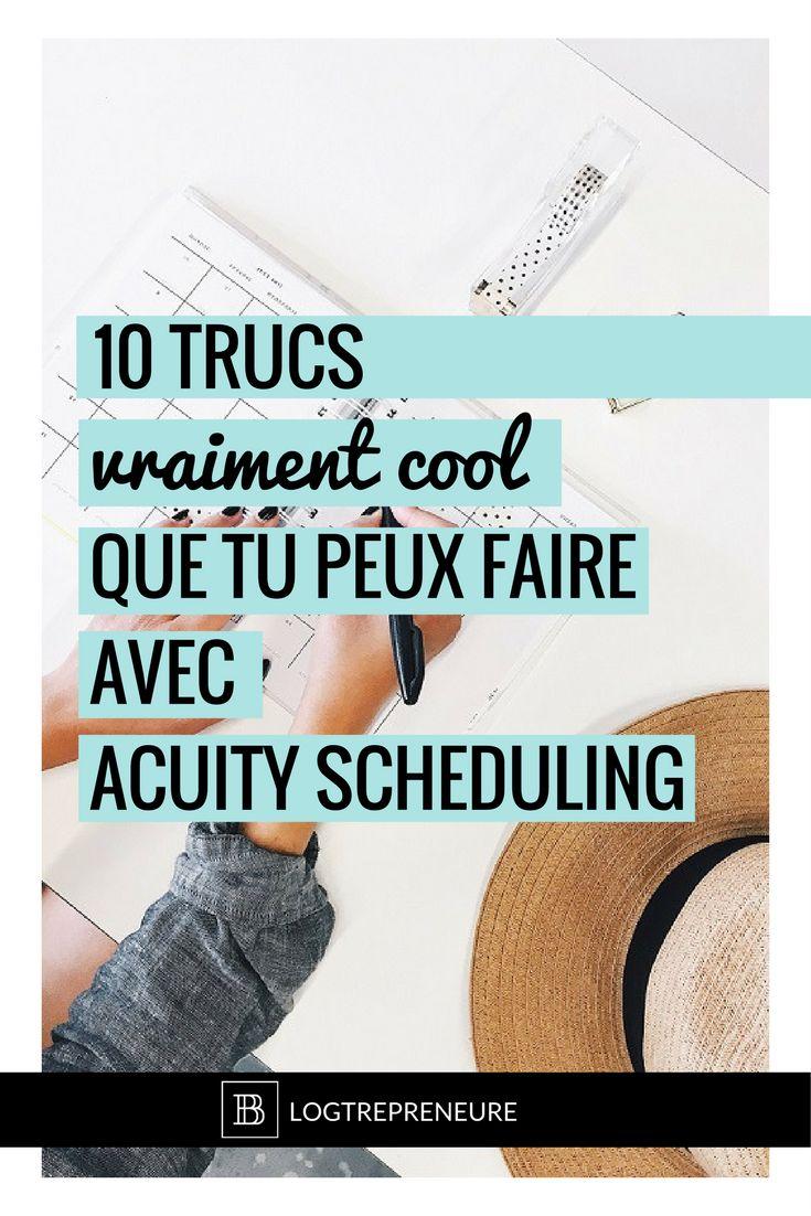10 trucs vraiment cool que tu peux faire avec Acuity Scheduling