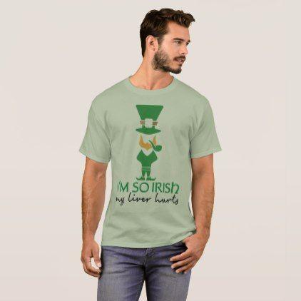 I'm So Irish Leprechaun T-Shirt - saint patricks day st patricks holiday ireland irsih special party