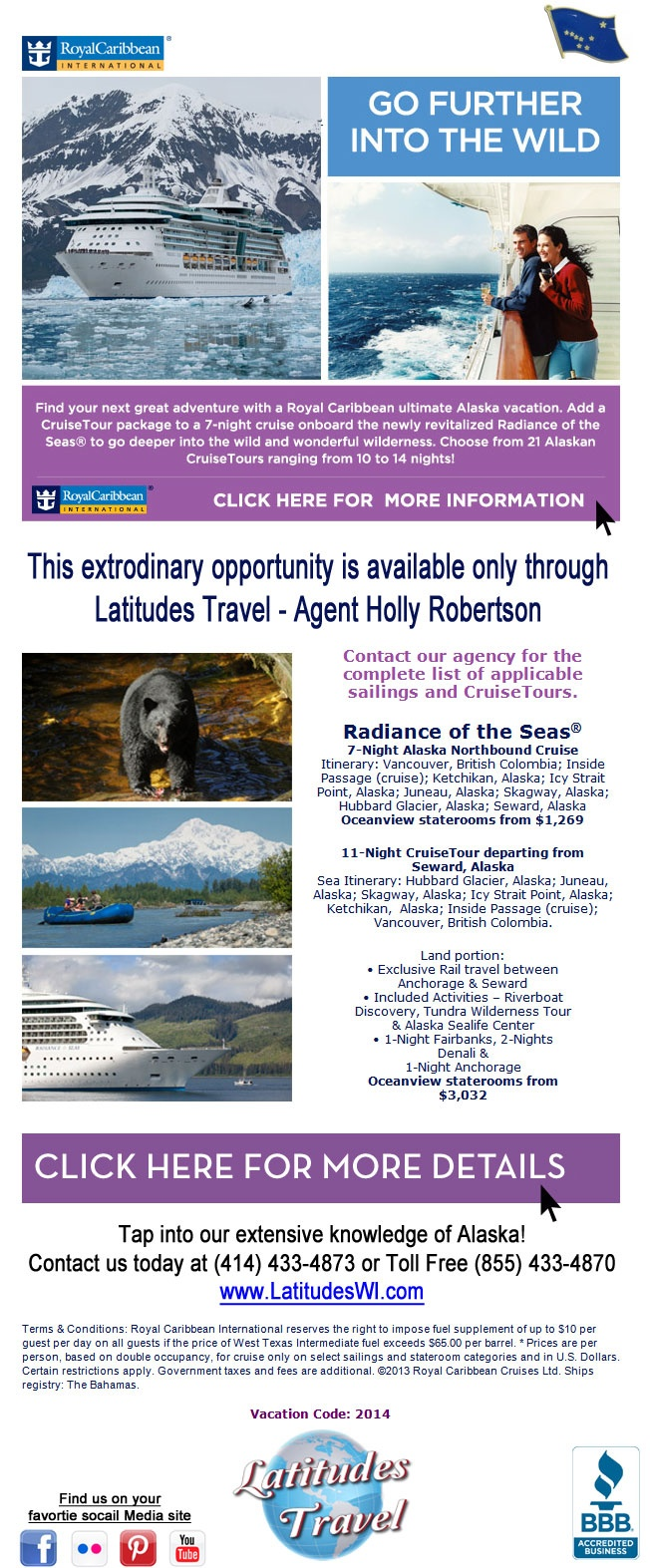 Alaska CruiseTours Where the sea meets the land find your next great adventure with a Royal Caribbean ultimate Alaska vacation