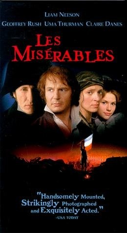 One of the many adaptations of 'Les Misérables' by Victor Hugo: Danish director Bille August's in 1998