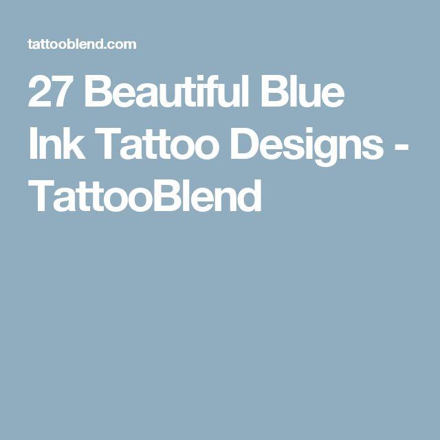 27 Beautiful Blue Ink Tattoo Designs - TattooBlend