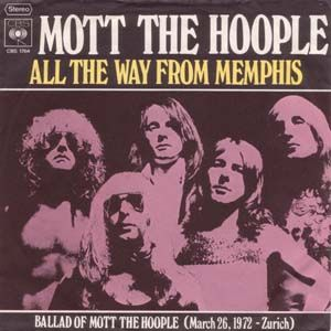 """All The Way From Memphis"" Mott the Hoople (1973)"