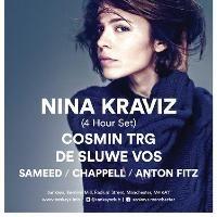 Nina Kraviz (4 Hr Set), Cosmin TRG, De Sluwe Vos, Chappell, Sameed, Anton Fitz