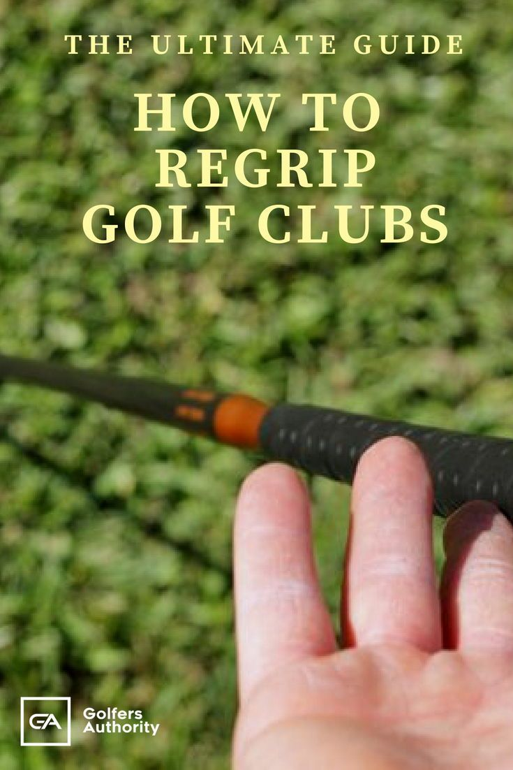 How To Regrip Golf Clubs In Less Than 5 Minutes Infographic Golf Clubs Golf Grip Best Golf Clubs