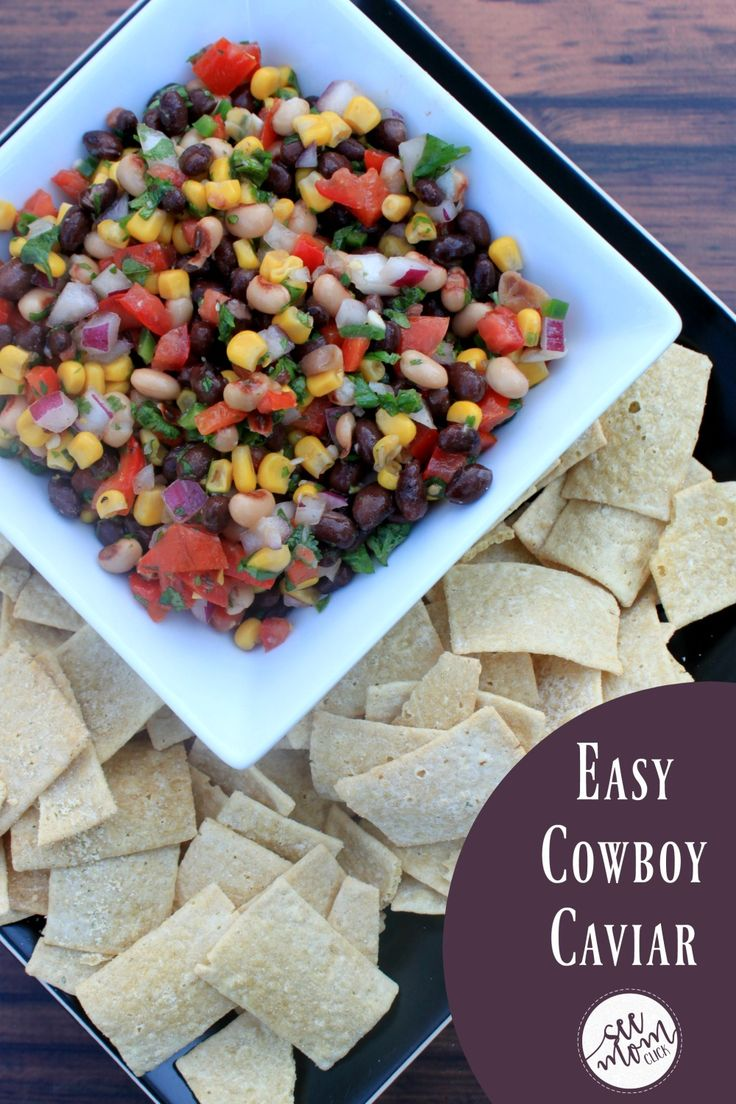 Yum Print Easy Cowboy Caviar Author: See Mom Click   Ingredients 15 oz can black eyed peas, drained and rinsed 15 oz can black beans, drained and rinsed 11 oz can sweet corn, drained 4 roma tomatoes, seeded and diced ½ cup diced red pepper 1 jalapeno, seeded and diced ½ red onion, diced 2 cloves garlic, minced 1 bunch cilantro, …