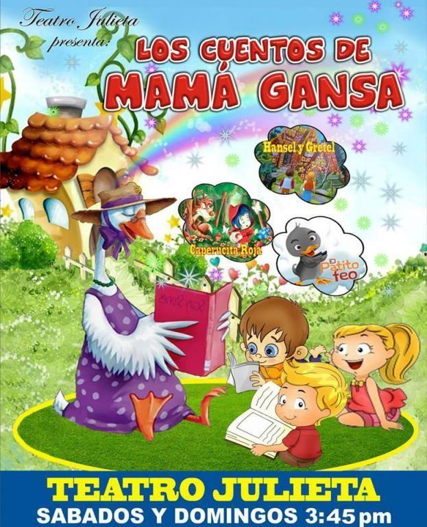 """Cuentos infantiles para los más pequeñitos del hogar. No se pierda """"Los cuentos de la Mamá Gansa""""  en el Teatro Julieta"""